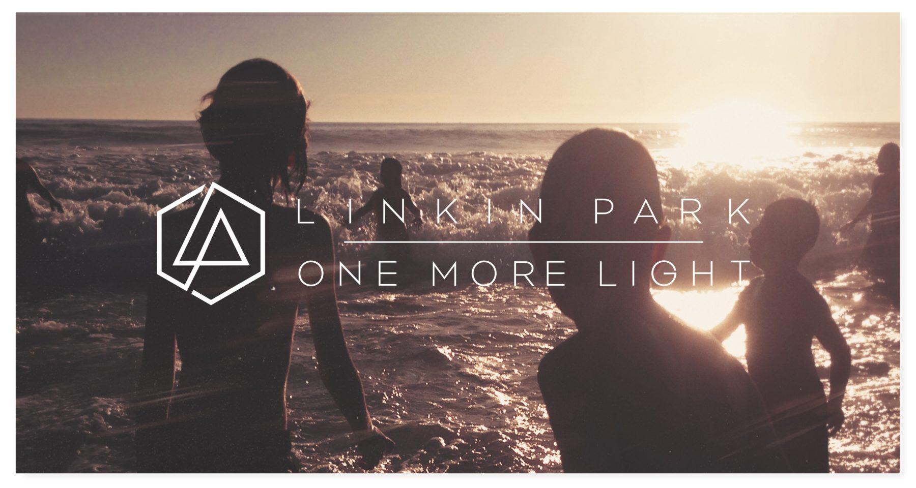 "one more light, ""One More Light"" - Linkin Park"