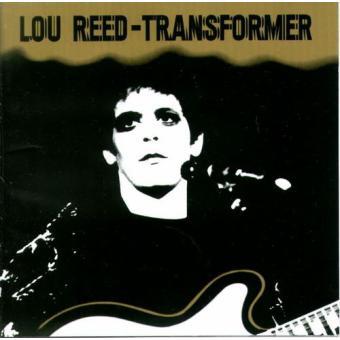 """7 album phải nghe trước khi chết, Lou Reed – """"Transfomer"""""""