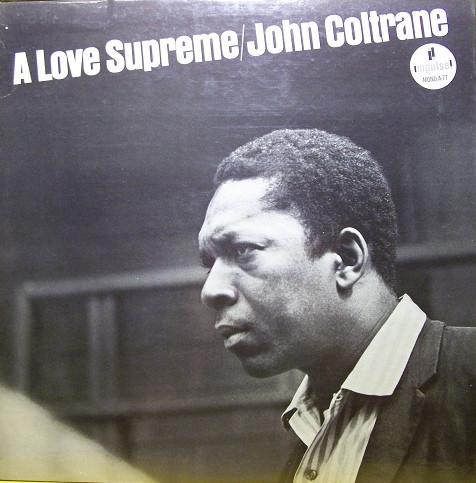 "7 album phải nghe trước khi chết, John Coltrane – ""A Love Supreme"""